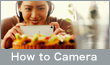 How To Camera