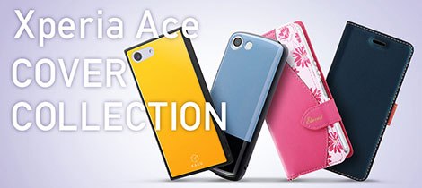 Xperia(エクスペリア)Ace COVER COLLECTION