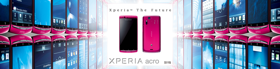 Xperia™ acro IS11S